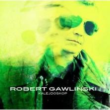 Kalejdoskop Robert Gawliński