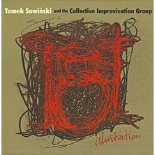 Illustration Tomek Sowiński and the Collective Improvisation Group
