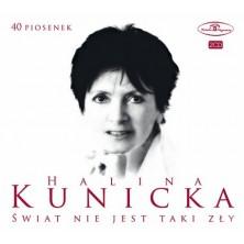 40 piosenek - świat nie jest taki zły Halina Kunicka
