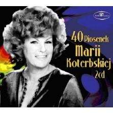 40 Piosenek - Maria Koterbska Maria Koterbska