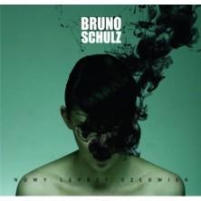 Nowy lepszy człowiek Bruno Schulz