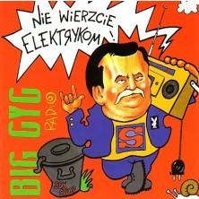 Nie wierzcie elektrykom Big Cyc