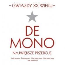 Gwiazdy XX Wieku: De Mono De Mono