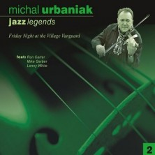 Jazz Legends II  Michał Urbaniak Michael Urbaniak