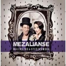 Mezalianse Maciej Maleńczuk Justyna Steczkowska