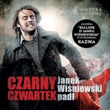 Czarny czwartek Michał Lorenc Kazik Staszewski