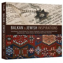 Balkan and Jewish Inspirations  Sampler