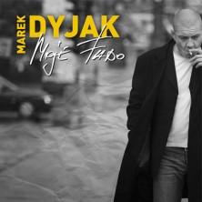 Moje Fado Marek Dyjak