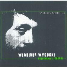 Wysocki w Paryżu Vol.2 - Pożegnanie z górami Vladimir Vysotsky