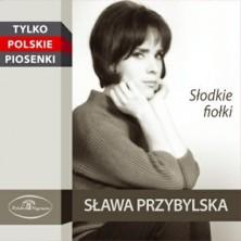 Słodkie fiołki Sława Przybylska