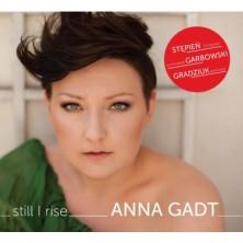 Still I Rise Anna Gadt Stępniewska