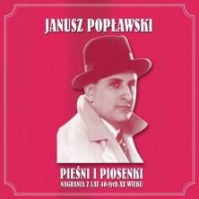 Piesni i piosenki nagrania z lat 40-tych XX wieku Janusz Popławski