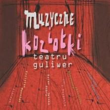Muzyczne koziołki Teatru Guliwera Teatr Guliwer