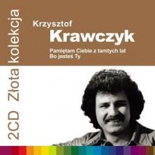 Pamiętam Ciebie z tamtych lat Bo jesteś Ty - Złota Kolekcja vol. 1 vol. 2 Krzysztof Krawczyk