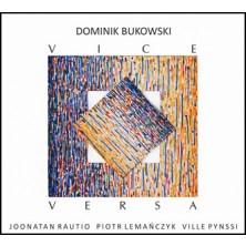 Vice Versa Dominik Bukowski