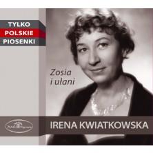 Zosia i ułani  Irena Kwiatkowska