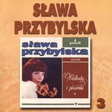 Ballady i piosenki 3 Sława Przybylska