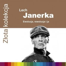Złota kolekcja - Ewolucja, rewolucja i ja Lech Janerka