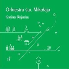 Kraina Bojnów Orkiestra Św. Mikołaja - Saint Nicholas Orchestra