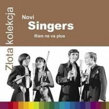 Rien Ne Va Plus Złota Kolekcja Novi Singers