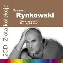 Złota Kolekcja 2 CD: Bananowy Song, Ten typ tak ma Ryszard Rynkowski