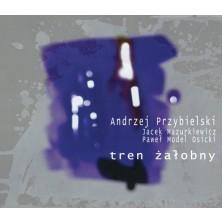 Tren Żałobny Andrzej Przybielski