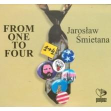 From One To Four Jarosław Śmietana
