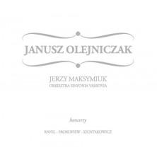 Maurice Ravel Dymitr Szostakowicz Sergiej Prokofiew Janusz Olejniczak