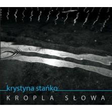 Kropla słowa Krystyna Stańko