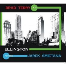 Plays Ellington Jarek Śmietana Brad Terry Quartet
