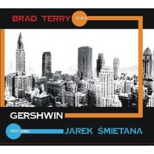 Plays Gershwin Jarek Śmietana Brad Terry Quartet