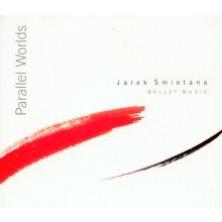 Parallel Worlds Ballet Music Jarek Śmietana Trio
