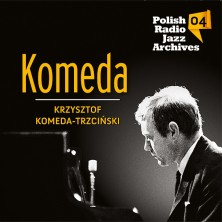 Polish Radio Jazz Archives Vol. 4 Krzysztof Komeda