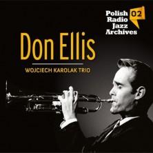 Polish Radio Jazz Archives Vol. 2 Wojciech Karolak Trio, Don Ellis