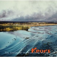 The Sounds of the Vanishing World Kroke