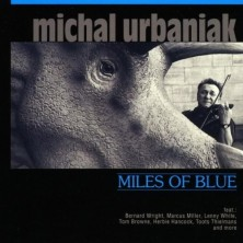 Miles Of Blue Special Edition Michał Urbaniak Michael Urbaniak