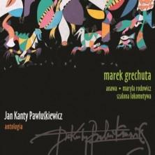 Jan Kanty Pawluśkiewicz Antologia vol 3 Marek Grechuta
