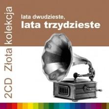 Lata 20-te, Lata 30-te - Złota Kolekcja vol. 1 vol. 2 Sampler