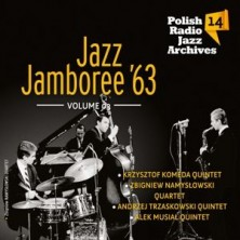 Jazz Jamboree 1963 vol. 3 Polish Radio Jazz Archives vol. 14 - Jazz Jamboree'63 vol. 3