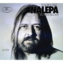 To mój blues  Tadeusz Nalepa