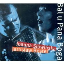 Bal u Pana Boga Joanna Słowińska Jarosław Bester
