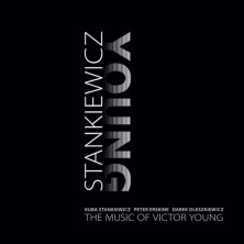 The Music Of Victor Young Kuba Stankiewicz