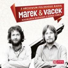 Z archiwum Polskiego Radia: Marek & Vacek - nagrania radiowe z roku 1963 Marek i Vacek