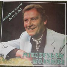 Chciałbym Wrócić Do Tych Dni Mieczysław Wojnicki