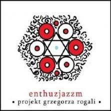 Enthuzjazzm PGR - Projekt Grzegorza Rogali