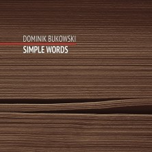 Simple Words Dominik Bukowski