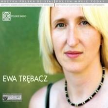 Muzyka Polska Dzisiaj. Portrety współczesnych kompozytorów polskich Ewa Trębacz