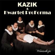 Wiwisekcja Kazik, Kwartet ProForma