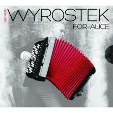 For Alice Marcin Wyrostek