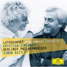Lutosławski: Piano Concerto / Symphony No 2 Krystian Zimerman Simon Rattle